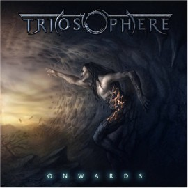 TRIOSPHERE – ONWARDS