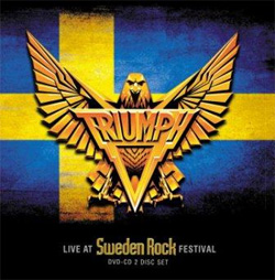 TRIUMPH – LIVE AT SWEDEN ROCK FESTIVAL