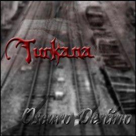 TURKANA – OSCURO DESTINO