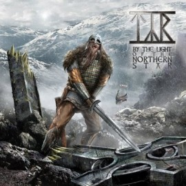 TYR – BY THE LIGHT OF THE NORTHERN STAR