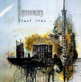 UNSOULED – START OVER