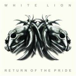 WHITE LION – RETURN OF THE PRIDE