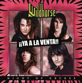 WILDHORSE – NIGHT OF EXCESS