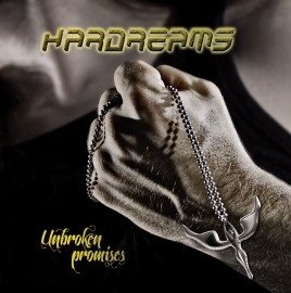 HARDREAMS – UNBROKEN PROMISES