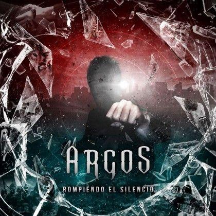 ARGOS – ROMPIENDO EL SILENCIO