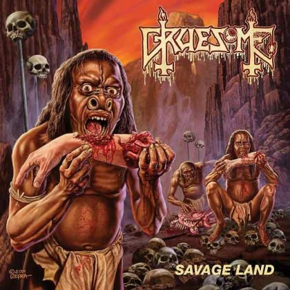GRUESOME – SAVAGE LAND