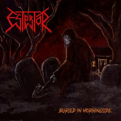ESTERTOR – BURIED IN MORNINGSIDE