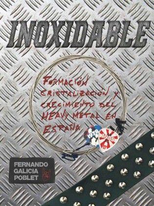 FERNANDO GALICIA POBLET – INOXIDABLE