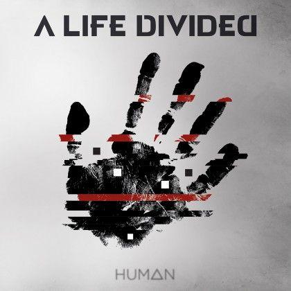 A LIFE DIVIDED – HUMAN