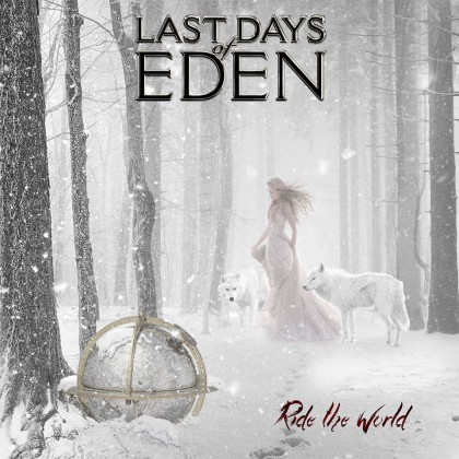 LAST DAYS OF EDEN – RIDE THE WORLD