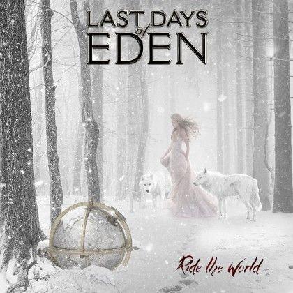 LAST DAYS OF EDEN – RIDE THE WORLD