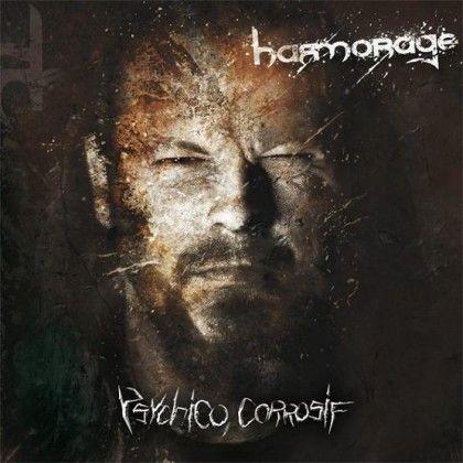 HARMORAGE – PSYCHICO CORROSIF