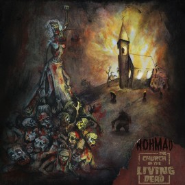 NOHMAD – THE CHURCH OF THE LIVING DEAD