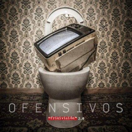 OFENSIVOS – FRIKIVISIÓN 2.0