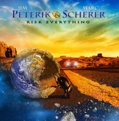 PETERIK / SCHERER – RISK EVERYTHING