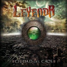 LEYENDA – CIUDAD DEL CAOS