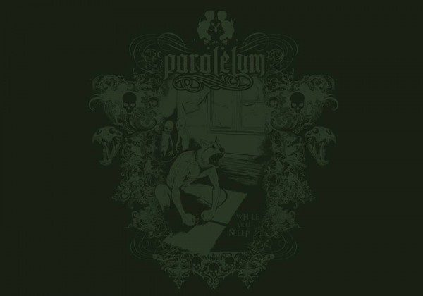 PARALELUM – WHILE YOU SLEEP