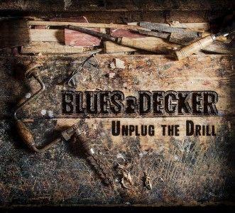BLUES & DECKER-UNPLUG THE DRILL
