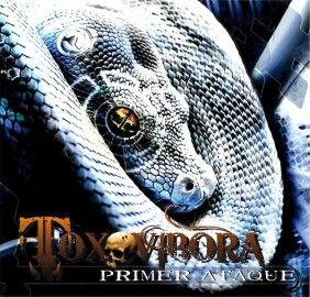 TOXOVIBORA – PRIMER ATAQUE