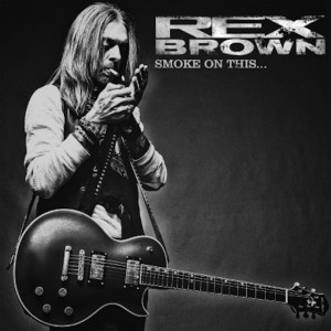 REX BROWN – SMOKE ON THIS