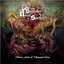 DEAD SUMMER SOCIETY – VISIONS FROM A THOUSAND LIVES