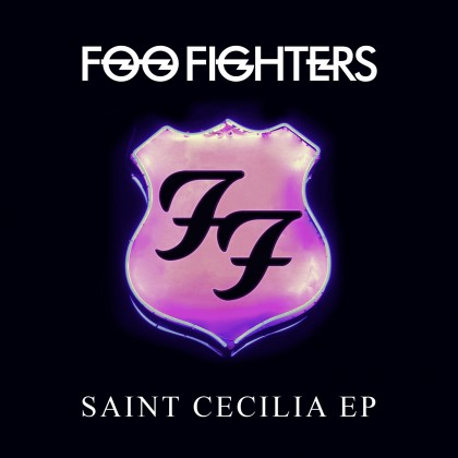 FOO FIGHTERS – SAINT CECILIA