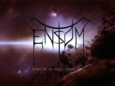 ENSOM – SONS OF AN IDEA (DEMO 2013)