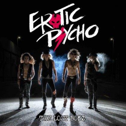 EROTIC PSYCHO – THE LOST BOYZ