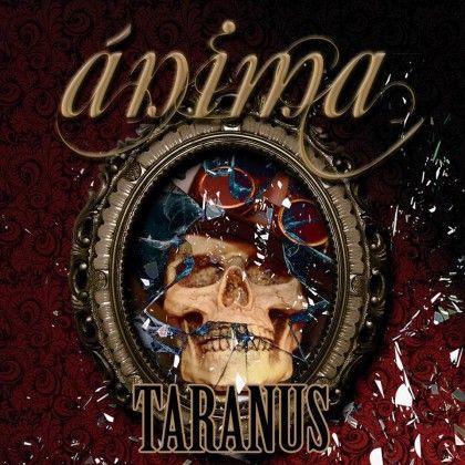 TARANUS – ÁNIMA