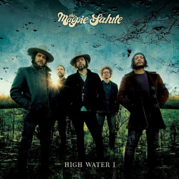 The Magpie Salute – High Water