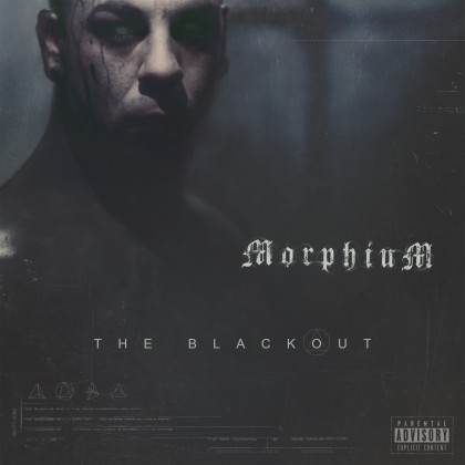 MORPHIUM – THE BLACKOUT