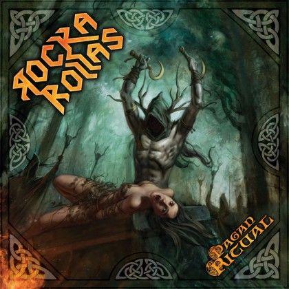 ROCKA ROLLAS – PAGAN RITUAL