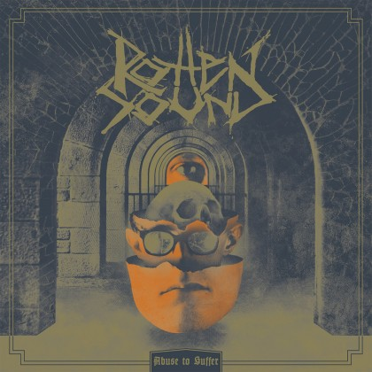ROTTEN SOUND – ABUSE TO SUFFER