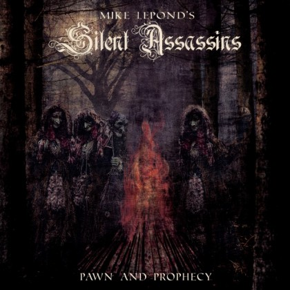 MIKE LEPOND´S SILENT ASSASINS – PAWN AND PROPHECY