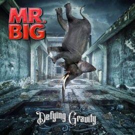 MR. BIG – DEFYING GRAVITY
