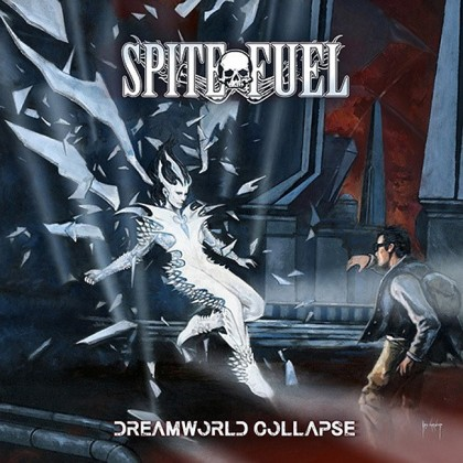 SPITEFUEL – DREAMWORLD COLLAPSE.