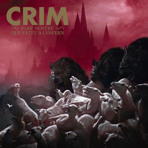 CRIM – PARE NOSTRE QUE ESTEU A L'INFERN