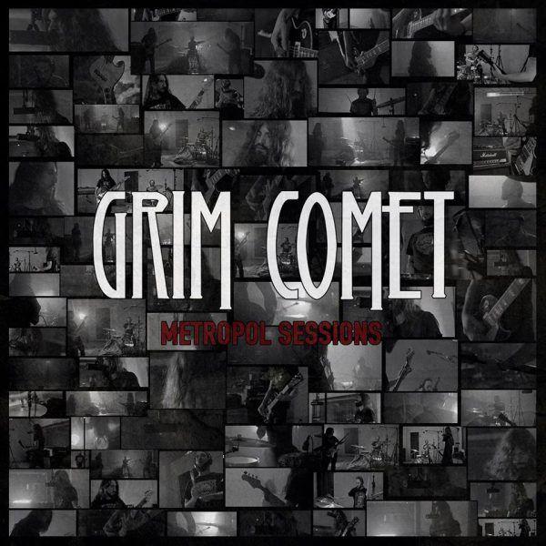 Grim Comet – Metropol Sessions