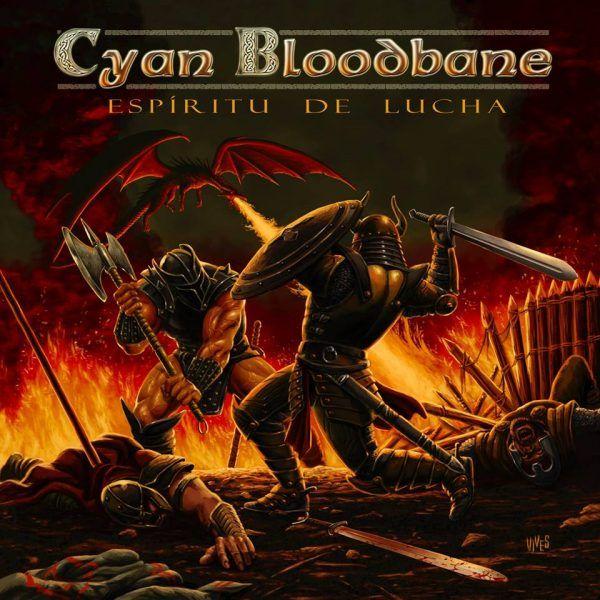 Cyan Bloodbane – Espíritu de lucha