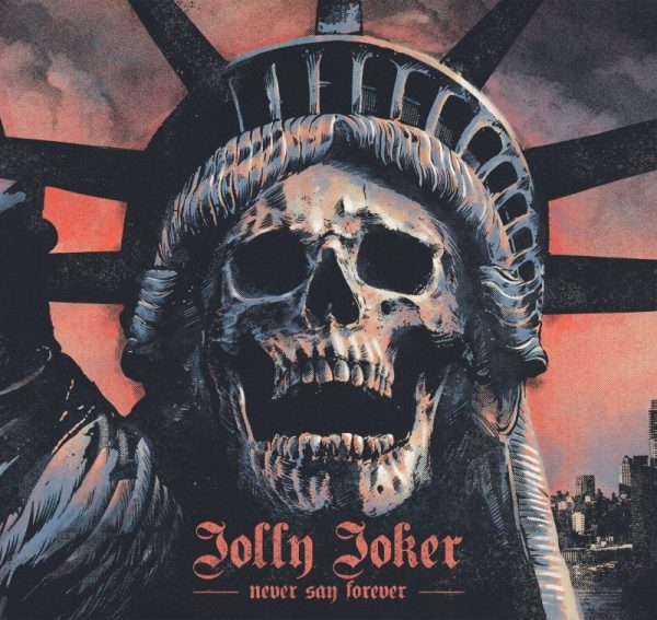 Jolly Joker – Never Say Forever