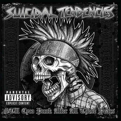 SUICIDAL TENDENCIES – STILL CYCO PUNK AFTER ALL THESE YEARS
