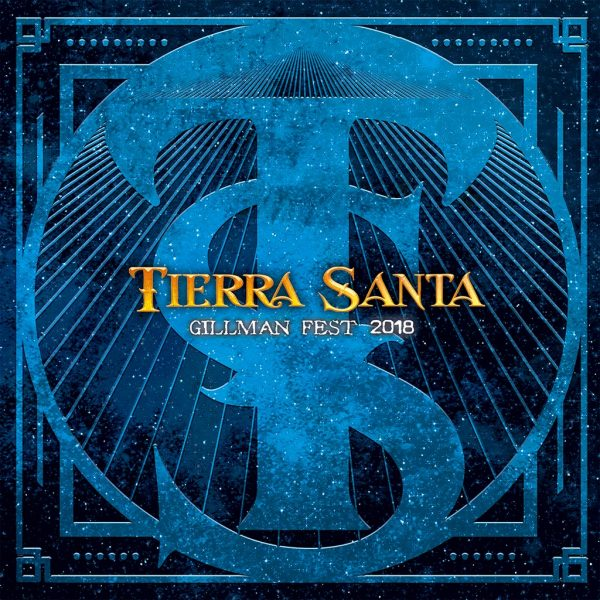 Tierra Santa – Gillman Fest 2018