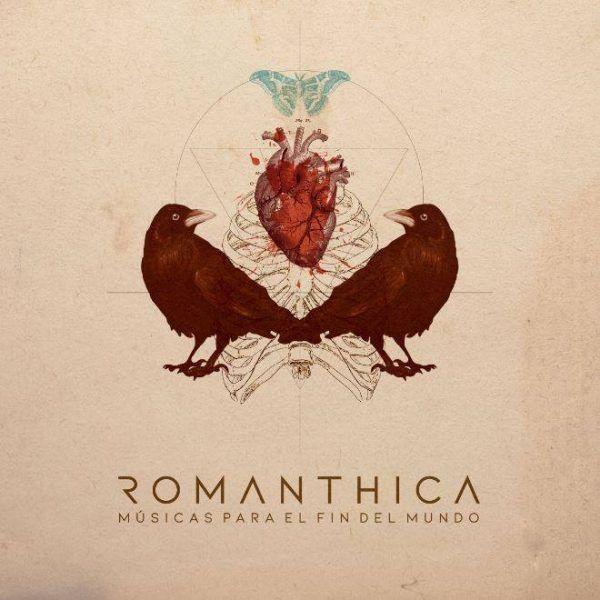 Romanthica – Músicas Para El Fin Del Mundo