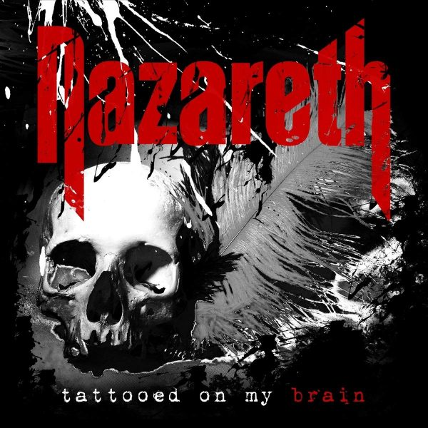 Nazareth – Tattoed On My Brain