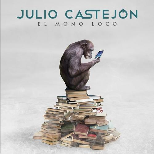 Julio Castejón – El Mono Loco