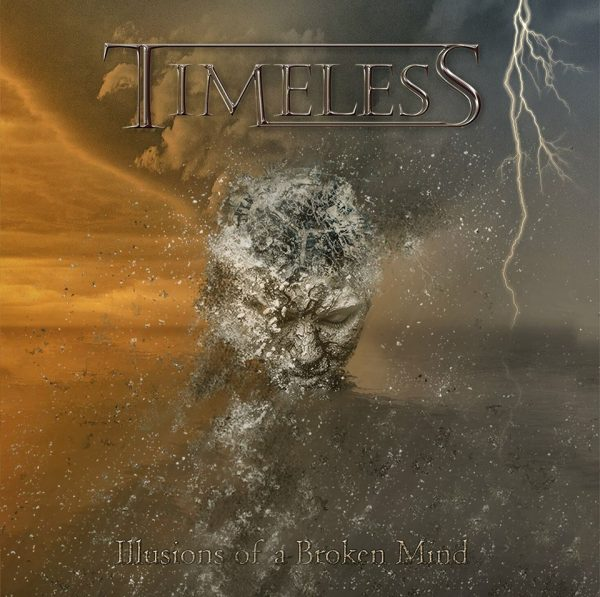 Timeless – Illusions Of A Broken Mind