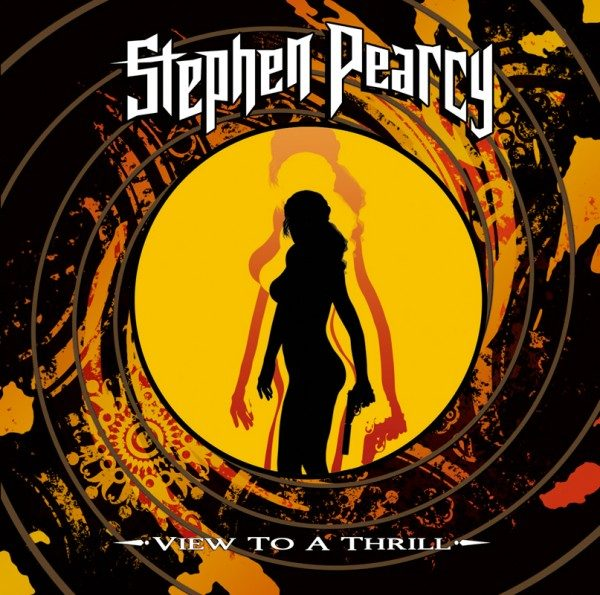 Stephen Pearcy – View To A Thrill.