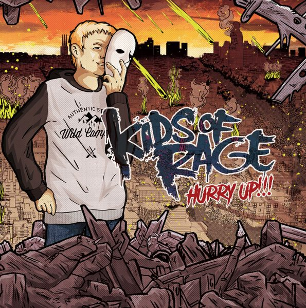 Kids Of Rage – Hurry Up