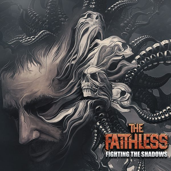 THE FAITHLESS – Fighting the shadows