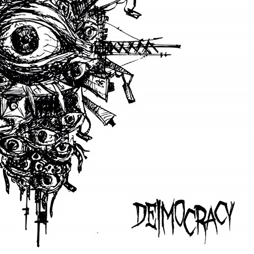 Deimocracy – Keep One Eye Open